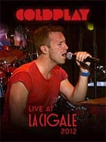 Coldplay - Live at La Cigale 2012